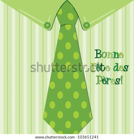 Bright shirt and tie French 'Happy Father's Day' neck tie card in vector format.