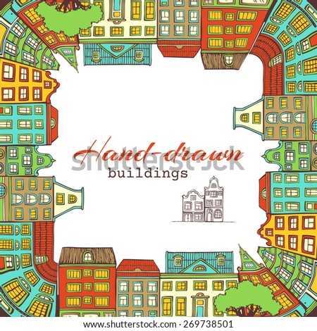 Bright square city landscape. Hand-drawn houses. There is place for text in the center. - stock vector