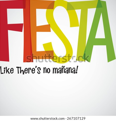 Bright typographic Fiesta card in vector format. - stock vector