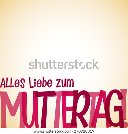 "Bright typographic German ""Happy Mother's Day"" card in vector format. - stock vector"