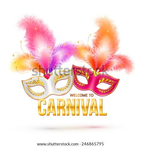 Bright vector carnival masks with feathers and golden sign Welcome to Carnival - stock vector