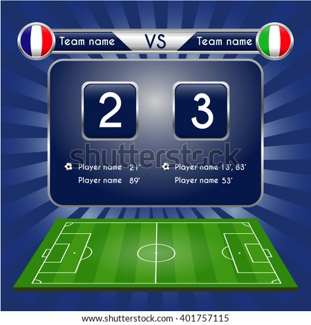 Broadcast graphic for football final score. Football Soccer Match Statistics. Scoreboard and play field. France versus Italy Team. Digital background vector illustration. Infographic - stock vector