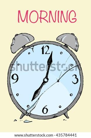 Broken alarm clock. Bad morning concept. Colorful hand drawn vector stock illustration - stock vector