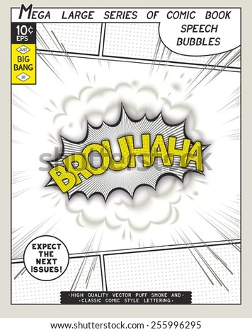 Brouhaha. Explosion in comic style with lettering and realistic puffs smoke. 3D vector pop art speech bubble - stock vector