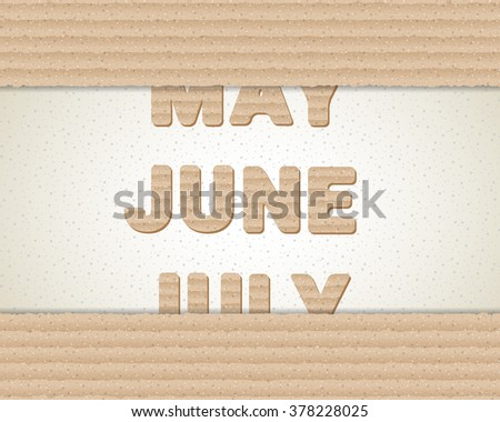 Brown cardboard banner with changing months. May, June, July. Vector illustration for your graphic design.