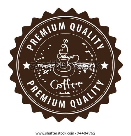 Brown grunge label with coffee cup and the text coffee, premium quality written inside, vector illustration - stock vector