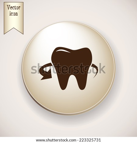 Brown icon on the round button with shadow. Vector icon tooth - stock vector