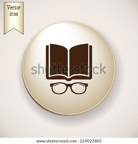 Brown icon on the round button with shadow. Vector illustration glasses with a book - stock vector