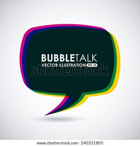 bubble talk