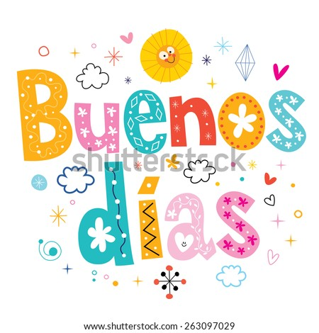 stock-vector-buenos-dias-good-day-good-morning-in-spanish-263097029.jpg (450×470)