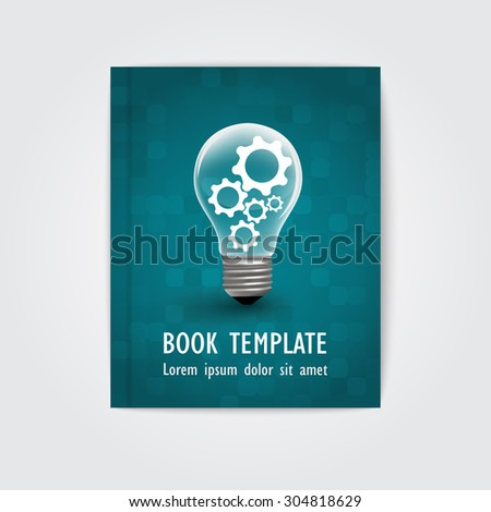 Bulb -Themed book cover template - graphic for business design, reports or workflow layout  - stock vector
