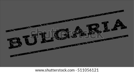 Bulgaria watermark stamp. Text caption between parallel lines with grunge design style. Rubber seal stamp with dust texture. Vector black color ink imprint on a gray background.