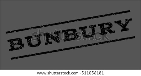 Bunbury watermark stamp. Text caption between parallel lines with grunge design style. Rubber seal stamp with dust texture. Vector black color ink imprint on a gray background.