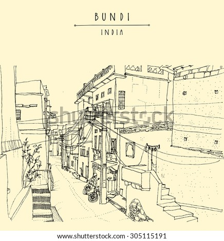 Bundi, Rajasthan, India. Street in old town center. Artistic drawing. Travel sketch. Vector isolated travel postcard, poster or a coloring book page with Bundi, India hand lettering. Calendar idea - stock vector