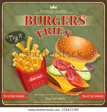 Burgers & fries poster vintage (vector illustration) - stock vector