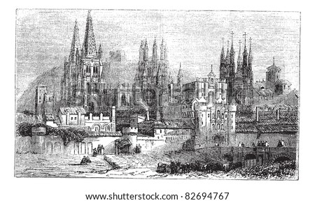 Burgos, city, Spain, old engraved illustration of Burgos, city, Spain, 1890s. Trousset encyclopedia (1886 - 1891).