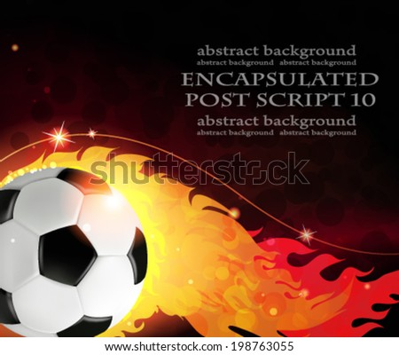 Burning ball on a black background. Abstract soccer background. - stock vector