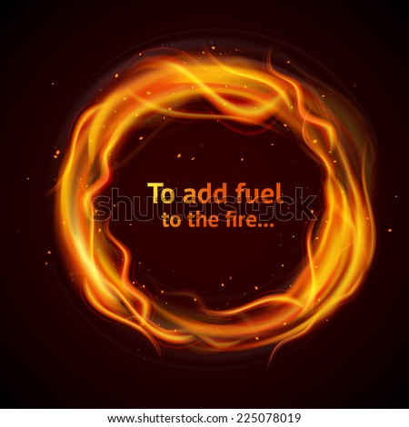Add Fuel To The Fire