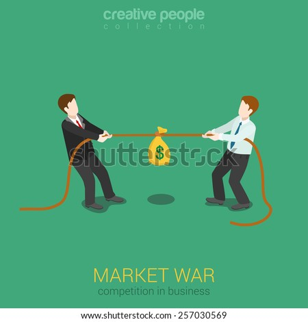 Business competition marketing war flat 3d web isometric infographic concept vector template. Two businessmen pull the rope with money bag for market customer share. Creative people collection. - stock vector