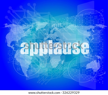 business concept: applause words on digital screen, 3d vector illustration - stock vector