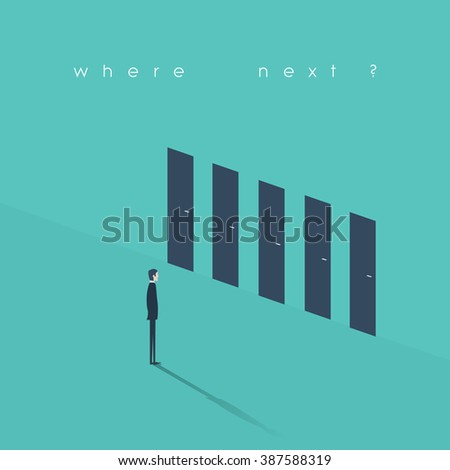 Business decision concept illustration. Businessman standing in front of doors as symbol of choice, career path or opportunities. Eps10 vector illustration. - stock vector