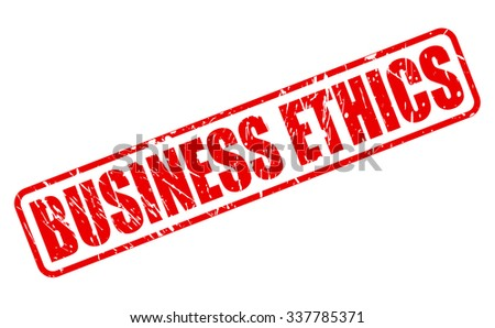 select a company with a reputation for ethical business practices Mattel responds to ethical challenges  commitment to business ethics the company also purports to take a stand on social responsibility,  legal and ethical.