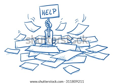 Business man buried in a pile of sheets, holding help-sign, concept for stress, burnout, too much work, hand drawn doodle vector illustration - stock vector