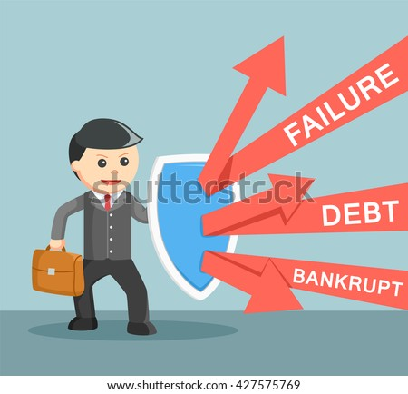 Business man defending from failure, debt and bankrupt