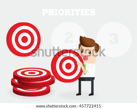 business man focusing and set target, prioritize when everything is a priority - stock vector