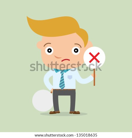 business man holding label wrong - stock vector