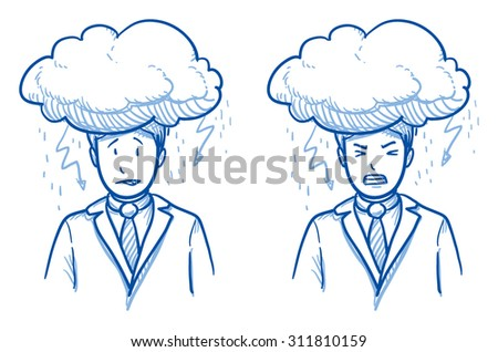 Business man with dark cloud oder his head in two emotions, symbolizing stress, failure, headache, depression, hard work, hand drawn doodle vector illustration - stock vector