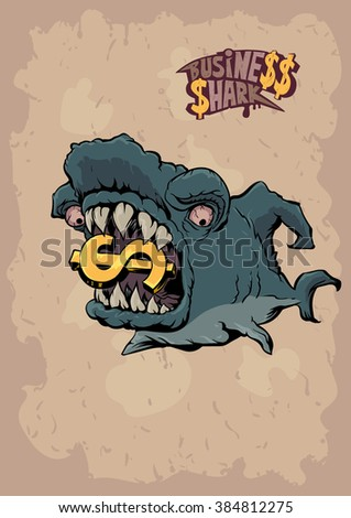 Business shark. Terrible monster shark as a business symbol holds gold dollar sign in the teeth. Only cool bigwig can make big money - stock vector