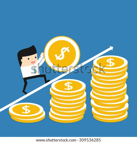 Business situation. Businessman coin rolls up. The concept of a lot of work for a big profit. Vector illustration. - stock vector