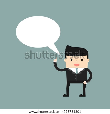 Business situation. Businessman with a speech bubble. Vector illustration. - stock vector