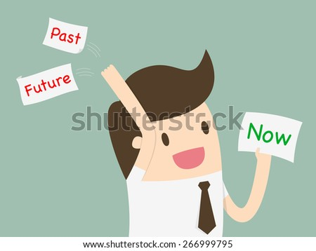 """Businessman choosing a card with word """"Now"""" and throw away the past and future - stock vector"""