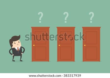 Businessman Choosing The Right Door. Business Concept Illustration. - stock vector
