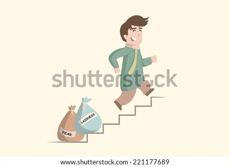 Businessman climbing up the stairs, leaving behind fear and laziness  - stock vector