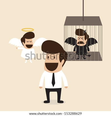 Businessman decide to believe angel mind and lock devil mind in cage - stock vector