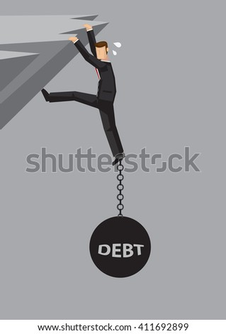 Businessman hanging dangerously on cliff and weigh down by metal ball and chain with word debt chained on his feet. Vector illustration on weigh down by debt concept. - stock vector