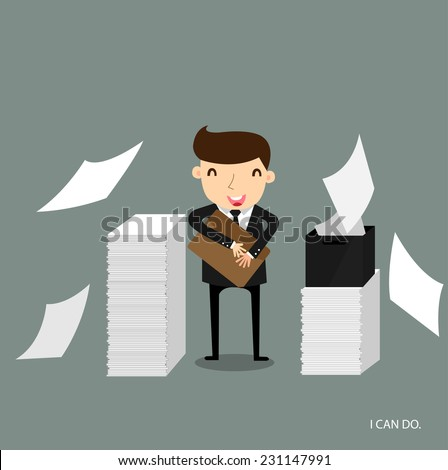 Businessman happy with many job and he can do it all , vector ,illustrator. - stock vector