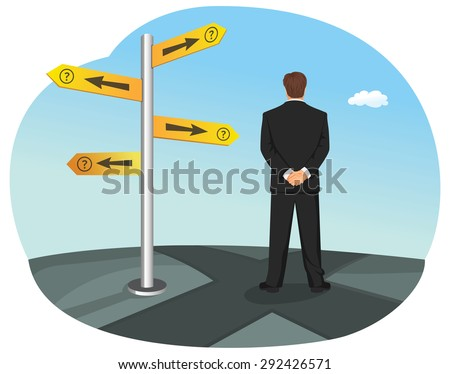 Businessman has to choose between different routes. He is looking on a road sign with directions. - stock vector