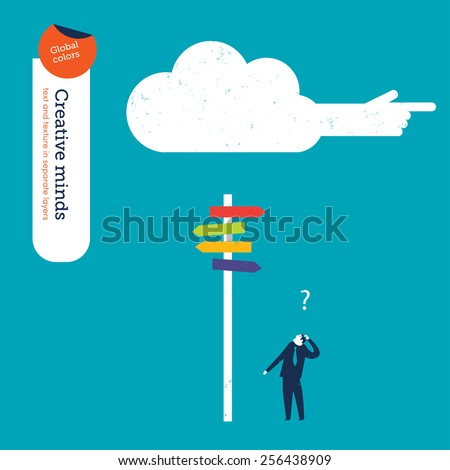 Businessman in a crossroad and a cloud is showing him the way. Vector illustration Eps10 file. Global colors. Text and Texture in separate layers. - stock vector