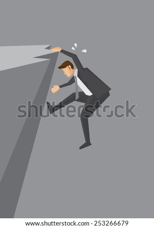 Businessman in suit clinging dangerously on the edge of a cliff. Conceptual vector illustration for metaphor. - stock vector