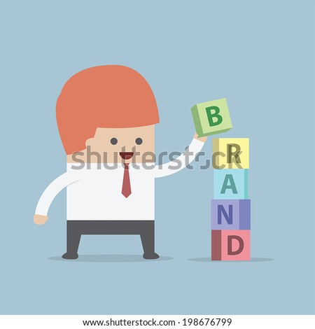 Businessman is building BRAND word, Brand building concept, VECTOR, EPS10 - stock vector