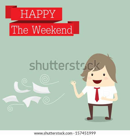 businessman is happy at the weekend relax time after work hard, business concept - stock vector