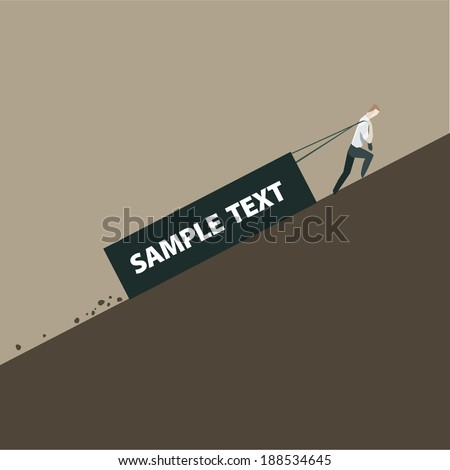 Businessman is pulling a heavy load - stock vector