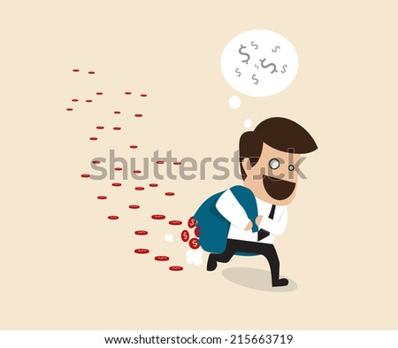 Businessman Loss money during carrying because of careless - stock vector