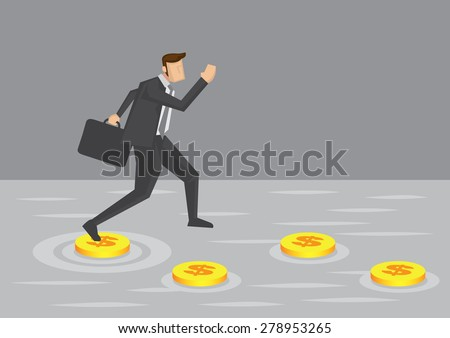 Businessman makes use of gold coins as stepping stones to get across water. Creative cartoon vector illustration for concept of using money to overcome challenges in business. - stock vector