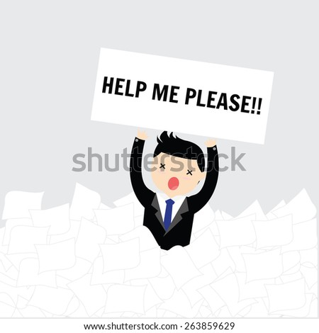 Businessman need help under a lot of white paper - stock vector
