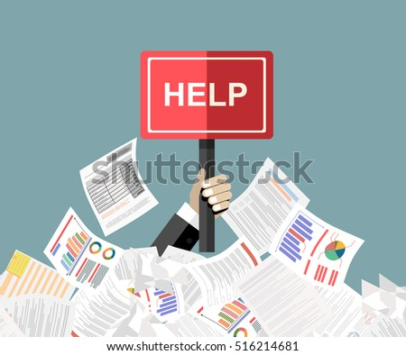 Businessman needs help under a lot of documents and holding a HELP placard.